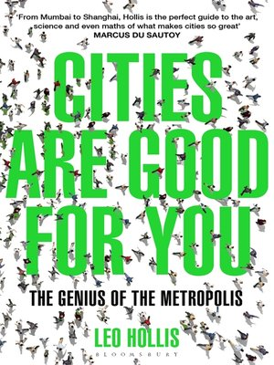 cover image of Cities Are Good for You