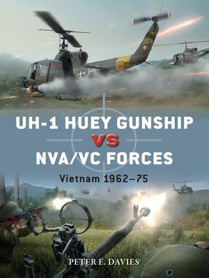 cover image of UH-1 Huey Gunship vs NVA/VC Forces
