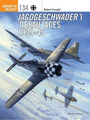cover image of Jagdgeschwader 1 'Oesau' Aces 1939-45
