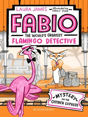 cover image of Fabio the World's Greatest Flamingo Detective