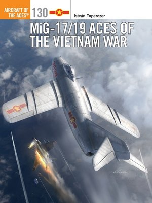 cover image of MiG-17/19 Aces of the Vietnam War