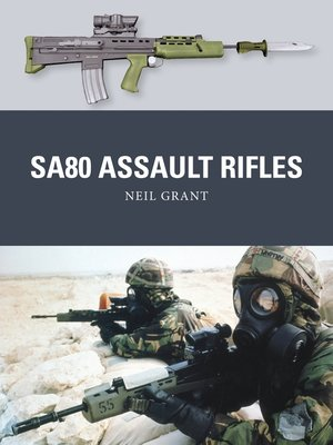 cover image of SA80 Assault Rifles