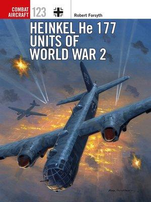 cover image of Heinkel He 177 Units of World War 2