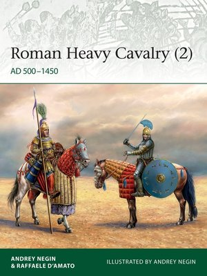 cover image of Roman Heavy Cavalry, Volume 2