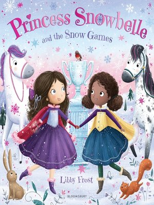cover image of Princess Snowbelle and the Snow Games