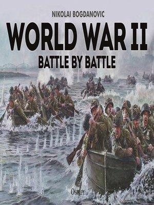 cover image of World War II Battle by Battle