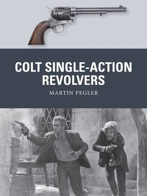 cover image of Colt Single-Action Revolvers