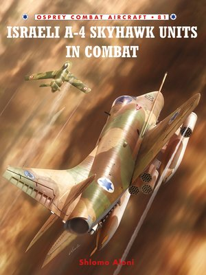 cover image of Israeli A-4 Skyhawk Units in Combat