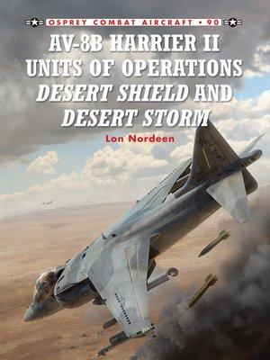 cover image of AV-8B Harrier II Units of Operations Desert Shield and Desert Storm