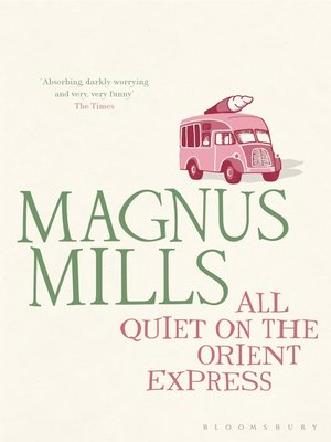 cover image of All Quiet on the Orient Express