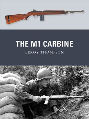 cover image of The M1 Carbine