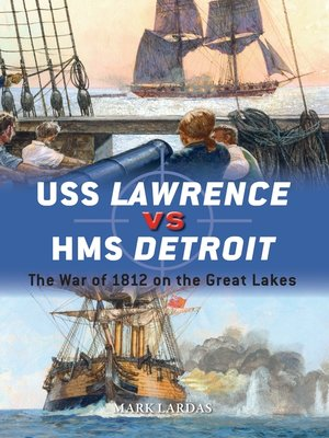cover image of USS Lawrence vs HMS Detroit