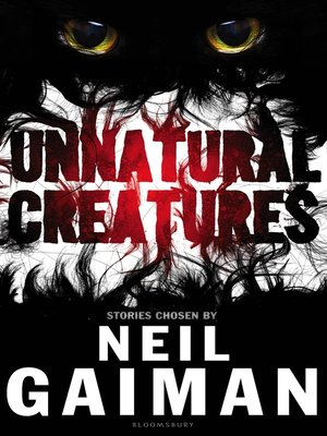cover image of Unnatural Creatures