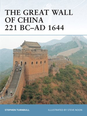 cover image of The Great Wall of China 221 BC–AD 1644