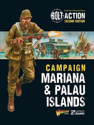 cover image of Campaign: Mariana & Palau Islands
