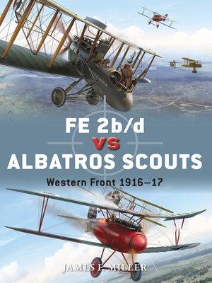 cover image of FE 2b/d vs Albatros Scouts