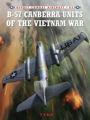 cover image of B-57 Canberra Units of the Vietnam War