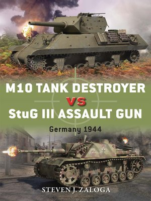 cover image of M10 Tank Destroyer vs StuG III Assault Gun