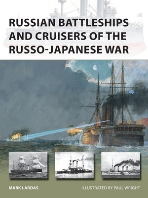 cover image of Russian Battleships and Cruisers of the Russo-Japanese War