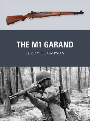 cover image of The M1 Garand