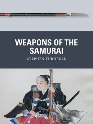 cover image of Weapons of the Samurai
