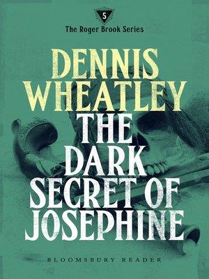 cover image of The Dark Secret of Josephine