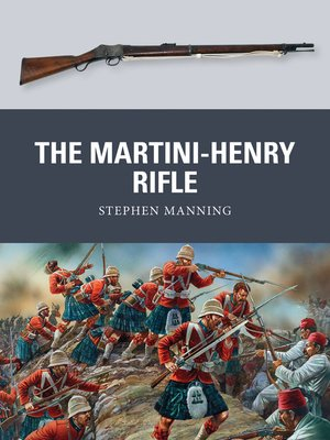 cover image of The Martini-Henry Rifle