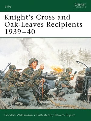 cover image of Knight's Cross and Oak-Leaves Recipients 1939-40