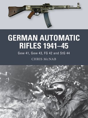 cover image of German Automatic Rifles 1941–45