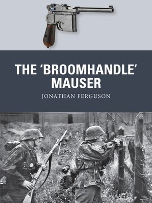 cover image of The 'Broomhandle' Mauser