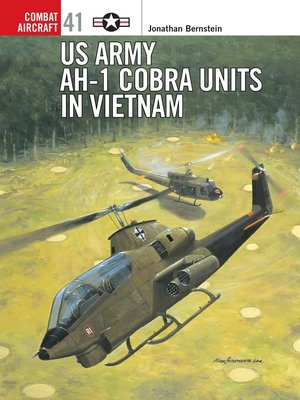cover image of US Army AH-1 Cobra Units in Vietnam