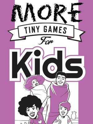 cover image of More Tiny Games for Kids
