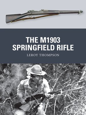 cover image of The M1903 Springfield Rifle