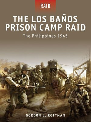 cover image of The Los Banos Prison Camp Raid