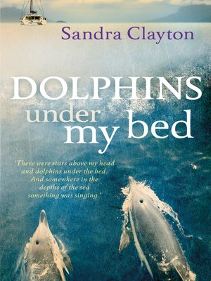 cover image of Dolphins Under My Bed