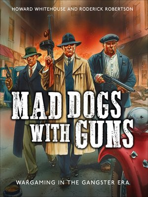 cover image of Mad Dogs With Guns