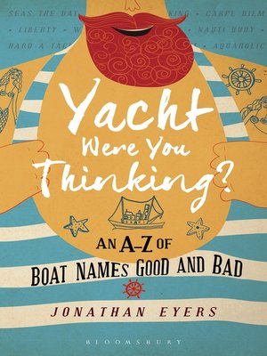 cover image of Yacht Were You Thinking?