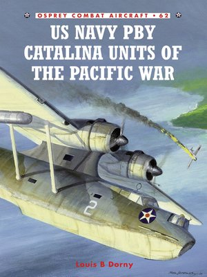 cover image of US Navy PBY Catalina Units of the Pacific War