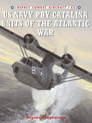 cover image of US Navy PBY Catalina Units of the Atlantic War