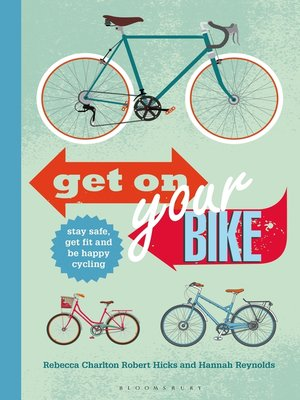cover image of Get on Your Bike!