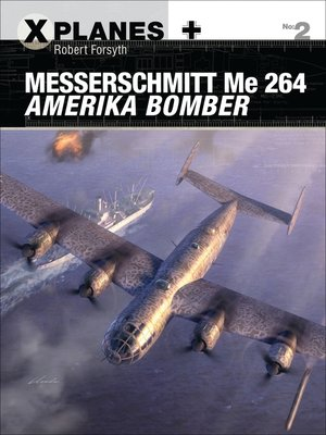 cover image of Messerschmitt Me 264 Amerika Bomber