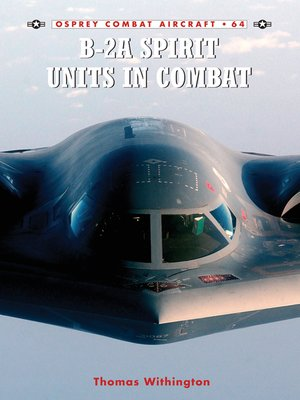 cover image of B-2A Spirit Units in Combat