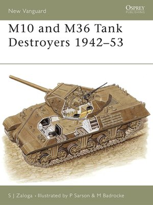 cover image of M10 and M36 Tank Destroyers 1942-53