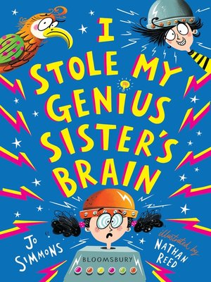 cover image of I Stole My Genius Sister's Brain