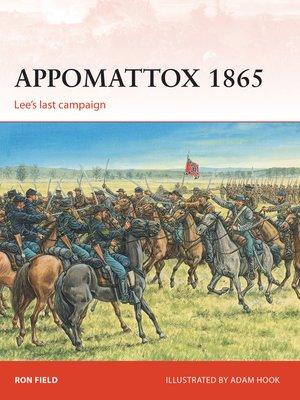 cover image of Appomattox 1865