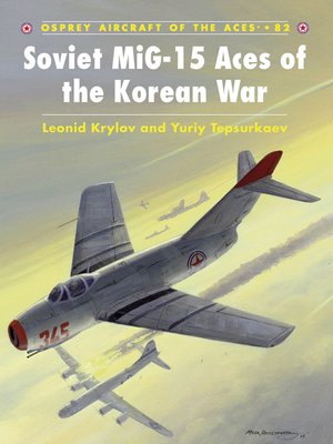 cover image of Soviet MiG-15 Aces of the Korean War