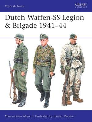 cover image of Dutch Waffen-SS Legion & Brigade 1941–44