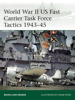cover image of World War II US Fast Carrier Task Force Tactics 1943–45