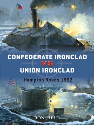 cover image of Confederate Ironclad vs Union Ironclad