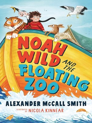 cover image of Noah Wild and the Floating Zoo